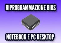 riprogrammazione bios notebook e pc