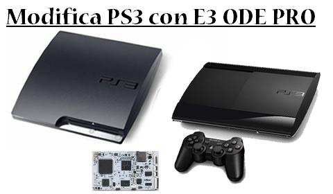Modifica PS3 slim e super slim con E3 ODE PRO + Multimedia Pack