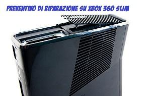 servizio di riparazione xbox 360 slim con preventivo